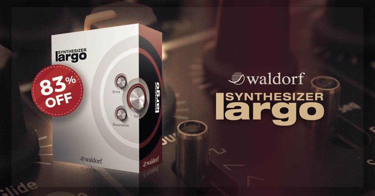 7/6 昼まで【174ドル→30ドル】WALDORF社製バーチャルアナログシンセ『LARGO』83%OFFセール(100%ポイント還元!)